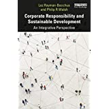Corporate Responsibility and Sustainable Development: An Integrative Perspective