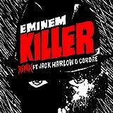 Killer (Remix) [Explicit]