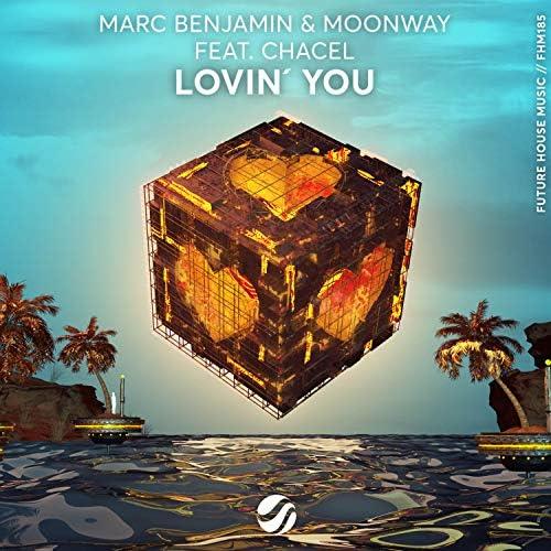 Marc Benjamin, Moonway & Chacel