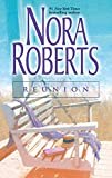 book cover art for Reunion by Nora Roberts