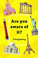 """Are you aware of it: Learn about the most famous sights in the world and the wonders, 73pages, size 6""""x""""9"""