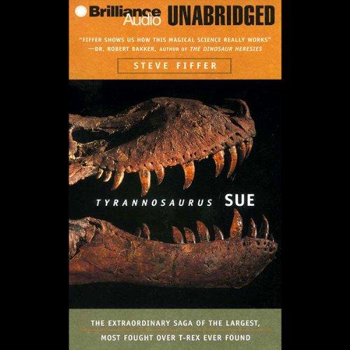 Tyrannosaurus Sue audiobook cover art