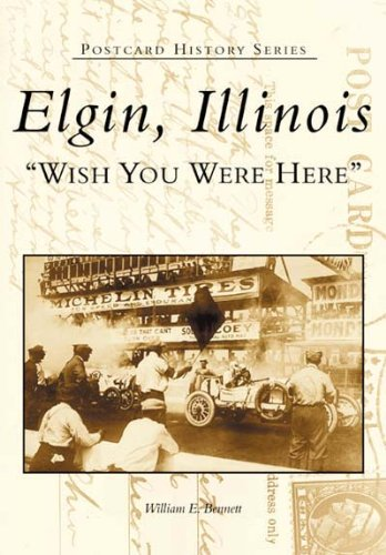 Image OfElgin, Illinois: Wish You Were Here (Postcard History)