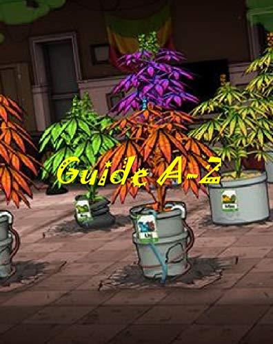 WEEDCRAFT INC:  WALKTHROUGH, STRATEGIES, GAME GUIDE & TIPS, CHEATS & TRICKS (English Edition)