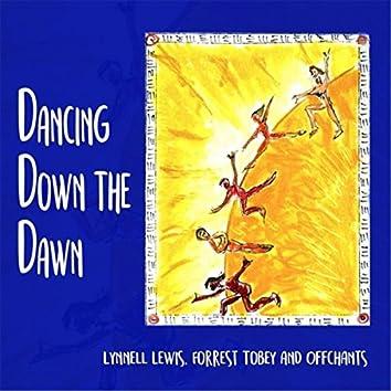 Dancing Down the Dawn