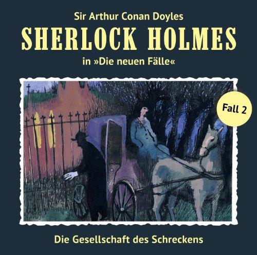 Die Gesellschaft des Schreckens: Sherlock Holmes - Die neuen Fälle 2