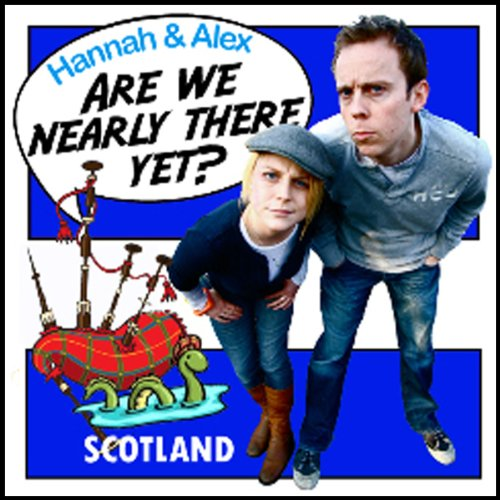 Are We Nearly There Yet?: Scotland audiobook cover art