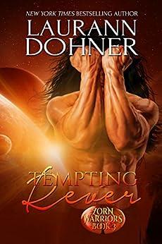 Tempting Rever (Zorn Warriors Book 3) by [Laurann Dohner, Dar Albert]