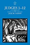 Judges 1-12: A New Translation with Introduction and Commentary (The Anchor Yale Bible Commentaries)