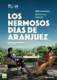 Los hermosos días de Aranjuez (V.O.) [DVD]