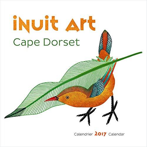 Inuit Art: Cape Dorset 2017 Mini Wall Calendar / Art Inuit: Cape Dorset – Mini-Calendrier Mural 2017
