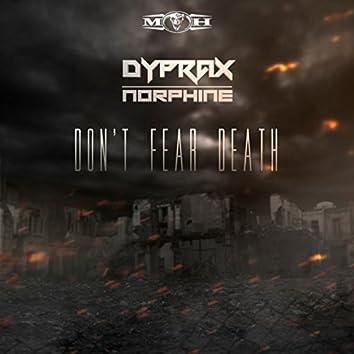Don't Fear Death