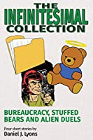 The Infinitesimal Collection: Bureaucracy, Stuffed Bears and Alien Duels