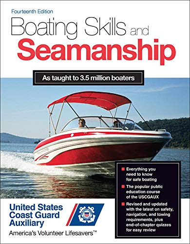 Compare Textbook Prices for Boating Skills and Seamanship 14 Edition ISBN 9780071829328 by U.S. Coast Guard Auxiliary Assoc., Inc.