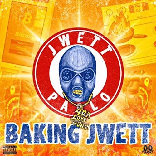 BAKING JWETT [Explicit]