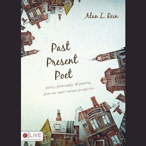 Past, Present, Poet  Audiolibri