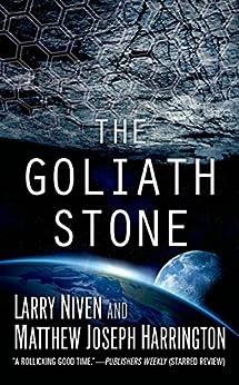 The Goliath Stone by [Larry Niven, Matthew Joseph Harrington]