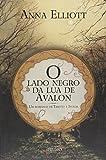O lado negro da lua de Avalon: Um romance de Tristão e Isolda