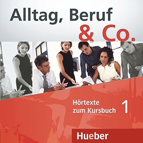 ALLTAG, BERUF & CO 1 CD-Audio KB [Lingua tedesca]: CD zum Kursbuch 1 (1)