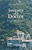 Journey of a Doctor: In Search of the Spiritual Dimension of the Medical Profession (English Edition)
