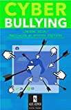Cyberbullying (Aniquilación del autoestima): Linchying Social (Serie nº 1)