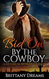 Bid On By The Cowboy (English Edition)