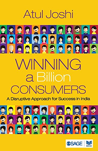 Download Winning a Billion Consumers: A Disruptive Approach for Success in India (English Edition) B01BWMJ0EG