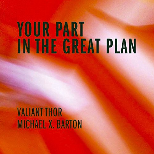 Your Part in the Great Plan audiobook cover art