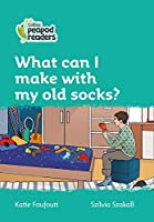 Level 3 - What can I make with my old socks? (Collins Peapod Readers)