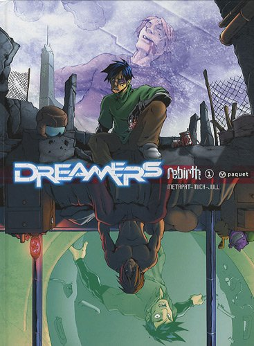 Dreamers, Tome 1 : Rebirth
