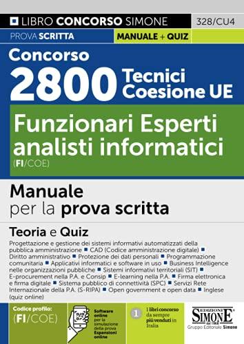 Concorso 2800 Tecnici Coesione UE - Funzionari esperti analisti informatici (FI/COE) - Manuale per la prova scritta