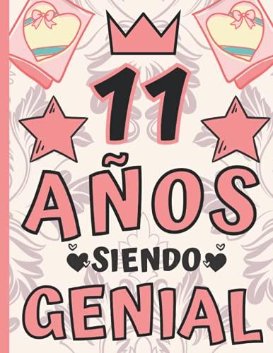 """11 Años Siendo Genial: Regalo de Cumpleaños 11 Años Para Niñas, Anotador o Diario Personal niña, Libreta de Apuntes ( 8.5""""x""""11 - 120 paginas )"""