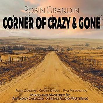 Corner of Crazy & Gone (feat. Paul Miserantino & Charlie Kryder)