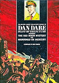 The second deluxe collector's edition of Dan Dare, pilot of the future: The red moon mystery and Marooned on Mercury