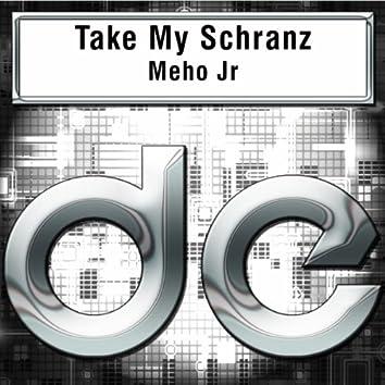 Take My Schranz