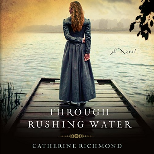 Through Rushing Water audiobook cover art