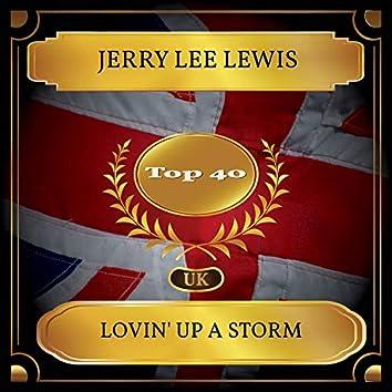 Lovin' Up A Storm (UK Chart Top 40 - No. 28)