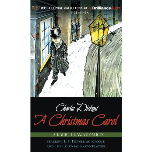 Charles Dickens' A Christmas Carol: A Radio Dramatization audiobook cover art