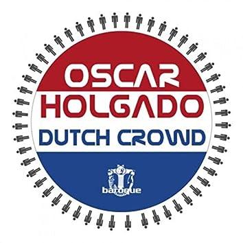 Dutch Crowd