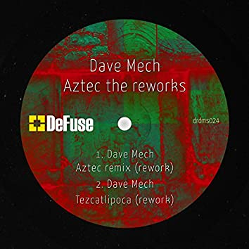 Aztec: The Reworks