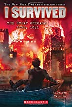 I Survived the Great Chicago Fire, 1871 (I Survived #11)