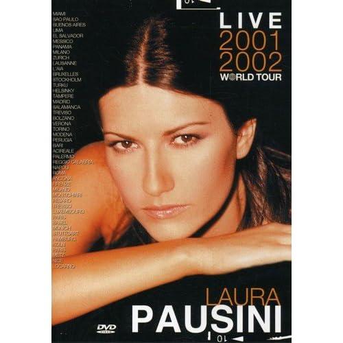 Pausini Laura - Live 2001/2002 Worl.