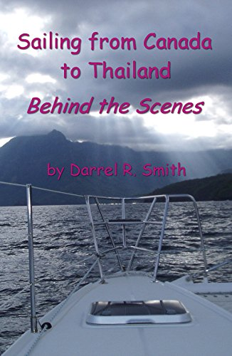 Sailing from Canada to Thailand: Behind the Scenes
