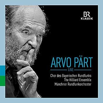 Arvo Pärt: Live