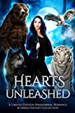 Hearts Unleashed: A Limited Edition Paranormal Romance and Urban Fantasy Collection (Kindle Edition)