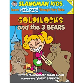 Slangman's Fairy Tales: English to Hebrew, Level 2 - Goldilocks and the 3 Bears cover art
