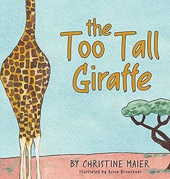 The Too Tall Giraffe
