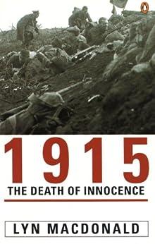 1915: The Death of Innocence (English Edition) van [Lyn MacDonald]