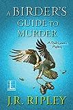 A Birder's Guide to Murder (A Bird Lover's Mystery Book 8)