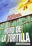 El Muro De La Tortilla [Reino Unido] [DVD]
